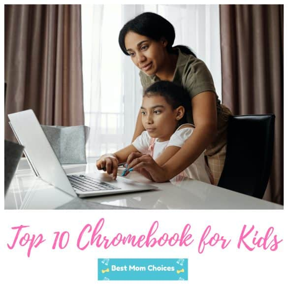 top 10 chromebook for kids 2020